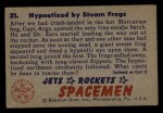 1951 Bowman Jets Rockets and Spacemen #21   Hypnotized by Steam Frogs Back Thumbnail