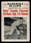 1961 Nu-Card Scoops #411   -   Camilo Pascual  Camilo Pascual Striles Out 15 Bosox Front Thumbnail