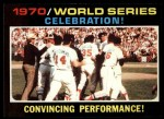 1971 Topps #332   1970 World Series - Summary - Celebration Front Thumbnail