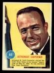 1963 Topps Astronaut Popsicle #49   Astronaut Carpenter Front Thumbnail