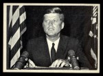 1964 Topps JFK #26   JFK To The Nation On Radio & TV Front Thumbnail