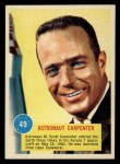 1963 Topps Astronauts #49   -  Scott Carpenter Astronaut Carpenter Front Thumbnail