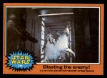 1977 Topps Star Wars #288   Blasting the enemy! Front Thumbnail