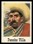 1966 Leaf Good Guys Bad Guys #13  Pancho Villa  Front Thumbnail