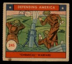 1941 W.S. Corp Defending America #245   Chemical Warfare Front Thumbnail