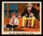 1931 Johnson Candy Dick Tracy R41 #129   Junior Thinks of Tracy Front Thumbnail