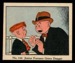 1931 Johnson Candy Dick Tracy R41 #144   Junior Foresees Grave Danger Front Thumbnail
