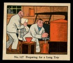 1931 Johnson Candy Dick Tracy R41 #127   Preparing for Long Trip Front Thumbnail