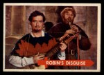 1957 Topps Robin Hood #30   Robin's Disguise Front Thumbnail