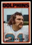 1972 Topps #9  Jim Kiick  Front Thumbnail