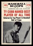 1961 Nu-Card Scoops #443   -   Ty Cobb  Named Best Player of All-Time Front Thumbnail