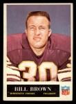 1965 Philadelphia #102  Bill Brown   Front Thumbnail