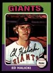 1975 Topps Mini #467  Ed Halicki  Front Thumbnail
