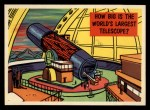 1957 Topps Isolation Booth #26   World's Largest Telescope Front Thumbnail