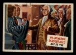 1954 Topps Scoop #51   Washington Inaugurated Front Thumbnail