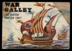1955 Topps Rails & Sails #131   War Galley Front Thumbnail