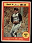 1961 Topps #310   -  Roy Face 1960 World Series - Game #5 - Face Saves The Day - Roy Face Front Thumbnail