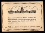 1964 Topps JFK #42   Attorney General Robert Kennedy Back Thumbnail