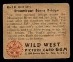 1949 Bowman Wild West #10 G  Steamboat Burns Bridge Back Thumbnail