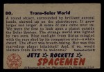 1951 Bowman Jets Rockets and Spacemen #80   Trans-Solar World Back Thumbnail