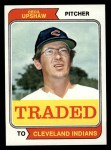 1974 Topps Traded #579 T  -  Cecil Upshaw Traded Front Thumbnail