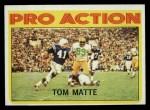 1972 Topps #131   -  Tom Matte Pro Action Front Thumbnail