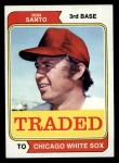 1974 Topps Traded #270 T  -  Ron Santo Traded Front Thumbnail