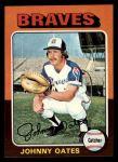 1975 Topps Mini #319  Johnny Oates  Front Thumbnail