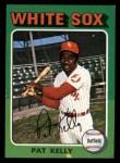 1975 Topps Mini #82  Pat Kelly  Front Thumbnail