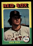 1975 Topps Mini #513  Dick Pole  Front Thumbnail