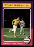 1975 Topps Mini #465   -  Joe Rudi / Ron Cey 1974 World Series - Game #5 Front Thumbnail