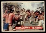 1956 Topps Davy Crockett #17   -     Tomahawk Terror  Front Thumbnail