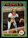 1975 Topps #274  Vicente Romo  Front Thumbnail