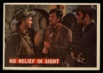1956 Topps Davy Crockett Orange Back #57   -     No Relief in Sight  Front Thumbnail
