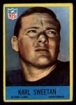 1967 Philadelphia #71  Karl Sweetan  Front Thumbnail