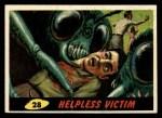 1962 Topps / Bubbles Inc Mars Attacks #28   Helpless Victim  Front Thumbnail