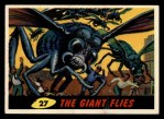 1962 Topps / Bubbles Inc Mars Attacks #27   The Giant Flies  Front Thumbnail