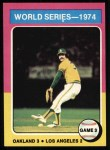 1975 Topps #463   -  Rollie Fingers 1974 World Series - Game #3 Front Thumbnail