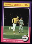 1975 Topps #465   -  Joe Rudi / Ron Cey 1974 World Series - Game #5 Front Thumbnail