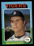1975 Topps #323  Fred Holdsworth  Front Thumbnail