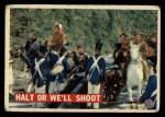 1956 Topps Davy Crockett #23   Halt or We'll Shoot  Front Thumbnail