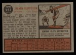 1962 Topps #151 GRN Johnny Klippstein  Back Thumbnail