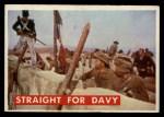 1956 Topps Davy Crockett Green Back #74   Straight For Davy  Front Thumbnail