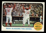 1973 Topps #208   -  Johnny Bench / Denis Menke / Bobby Tolan 1972 World Series - Game #6 - Reds' Slugging Ties Series Front Thumbnail