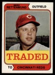 1974 Topps Traded #585 T  -  Merv Rettenmund Traded Front Thumbnail