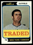 1974 Topps Traded #390 T  -  Lou Piniella Traded Front Thumbnail