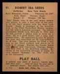 1940 Play Ball #91  Bob Seeds  Back Thumbnail