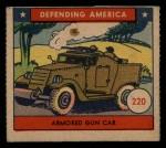 1941 W.S. Corp Defending America #220   Armored Gun Car Front Thumbnail