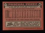 1986 Topps #491  Pascual Perez  Back Thumbnail