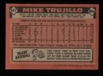 1986 Topps #687  Mike Trujillo  Back Thumbnail